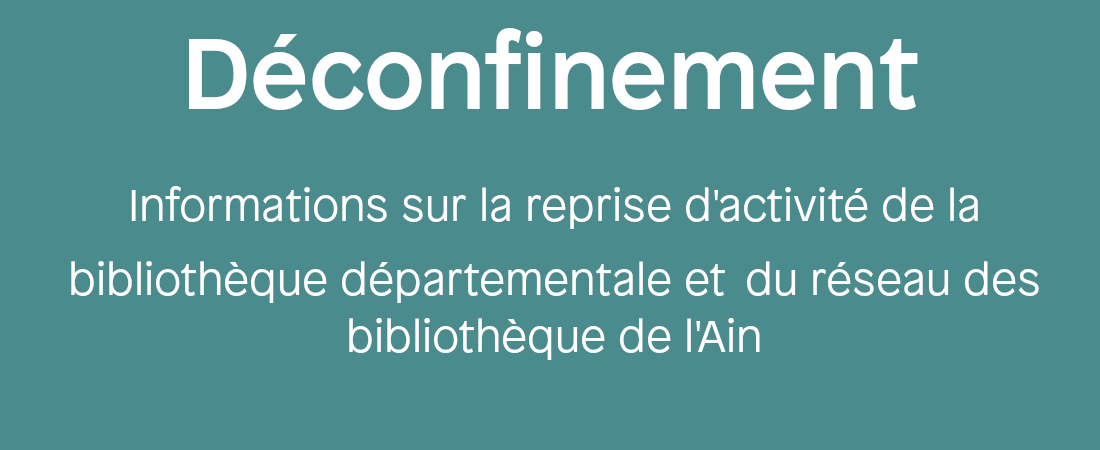 https://lecture.ain.fr/professionnel/deconfinement-20.aspx